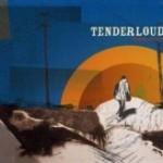 Tenderloud